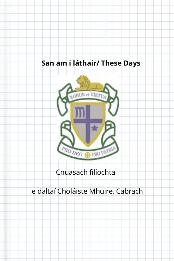 San Am i Láthair – Togra Filíochta Choláiste Mhuire