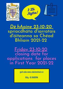 Scoláirí Bliain a hAon 2021-22 - Spriocdháta/First Year Students 2021-22 - Deadline